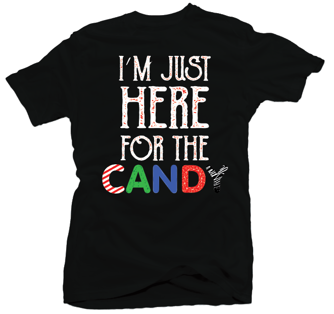 Here For Candy - Halloween Shirt for a Teacher