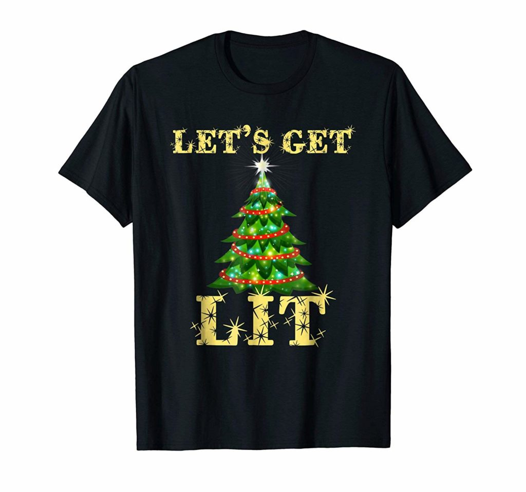 Lets Get Lit Funny Xmas Tee Shirt