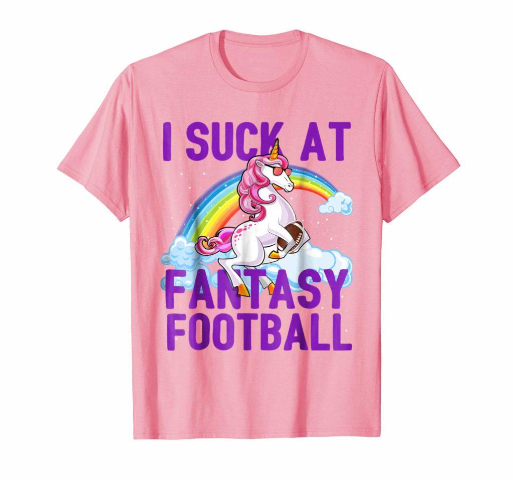 I Suck at Fantasy Football shirt for losers