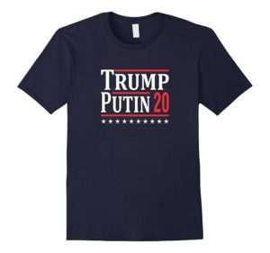 Trump Putin 2020 Campaign Shirt