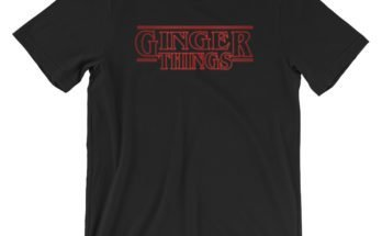 Ginger things redhead shirt - Stranger Things parody