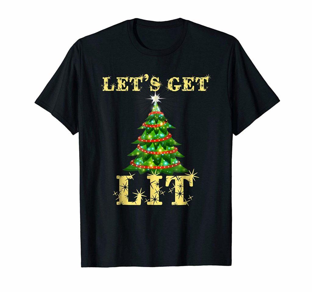 Lets Get Lit Funny Xmas Tee Shirt