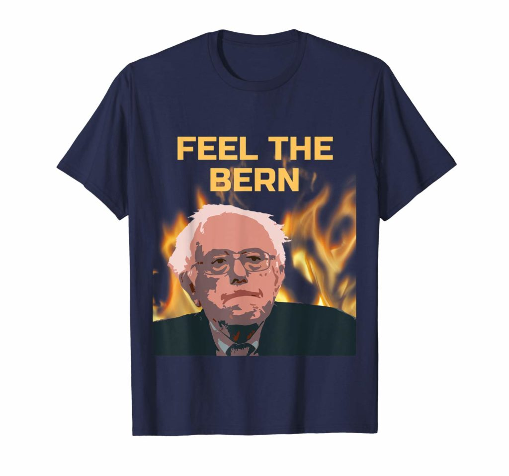 Feel the Bern Tshirt for Bernie 2020 Supporters