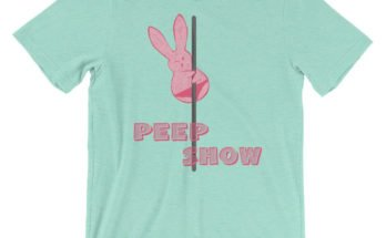 naughty peep show easter shirt pun